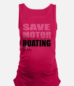 Save Motor Boating Funny Breast Maternity Tank Top