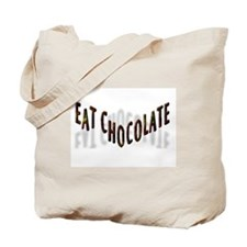 EAT CHOCOLATE Tote Bag