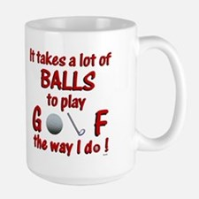 Play Golf the Way I Do Large Mug