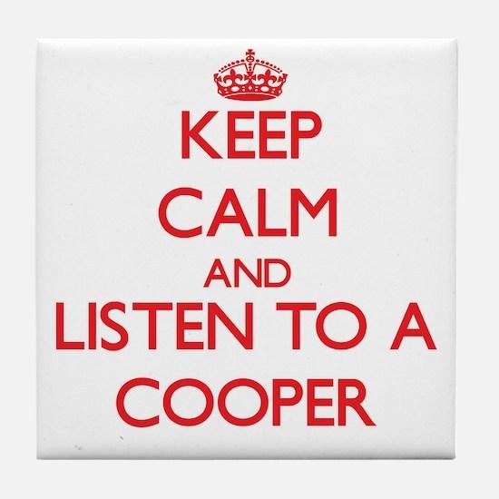 Keep Calm and Listen to a Cooper Tile Coaster