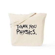 Damn Physics Tote Bag