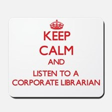 Keep Calm and Listen to a Corporate Librarian Mous