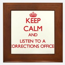 Keep Calm and Listen to a Corrections Officer Fram