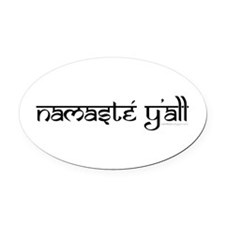 Namasté Y'all Oval Car Magnet