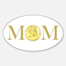MOM yellow rose Oval Decal