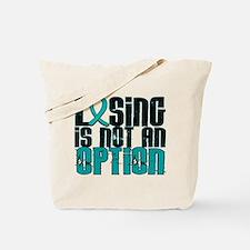 Scleroderma Losing Not Option Tote Bag