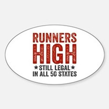 Runners High Still Legal In All 50  Bumper Stickers