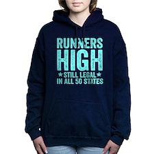 Runners High Still Legal In All  Hooded Sweatshirt