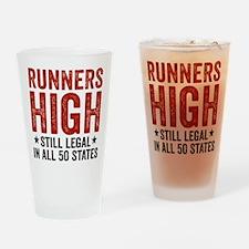 Runner's High. Still Legal. Drinking Glass