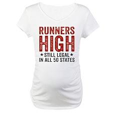 Runner's High. Still Legal. Shirt