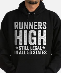 Runner's High. Still Legal. Hoodie (dark)