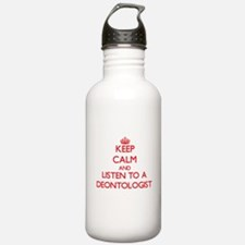 Keep Calm and Listen to a Deontologist Water Bottl