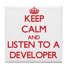 Keep Calm and Listen to a Developer Tile Coaster
