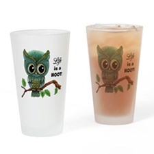 Lifes a Hoot Owl Drinking Glass