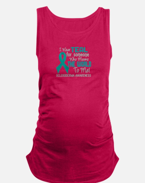 Scleroderma Means World To Me 2 Maternity Tank Top