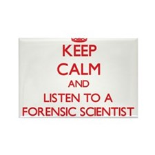 Keep Calm and Listen to a Forensic Scientist Magne