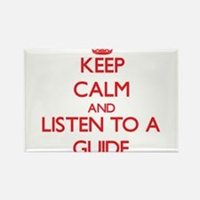 Keep Calm and Listen to a Guide Magnets