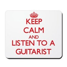 Keep Calm and Listen to a Guitarist Mousepad
