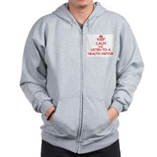Keep Calm and Listen to a Health Visitor Zip Hoody