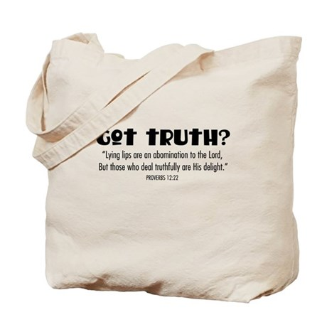 got truth? (with Bible verse) Tote Bag