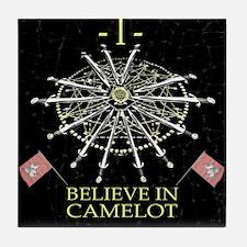 I Believe In Camelot Tile Coaster