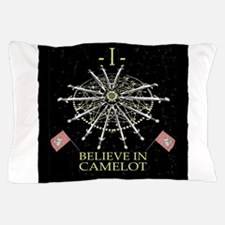 I Believe In Camelot Pillow Case