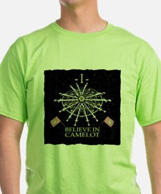 I Believe In Camelot T-Shirt