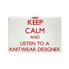 Keep Calm and Listen to a Knitwear Designer Magnet