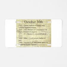 October 30th Aluminum License Plate