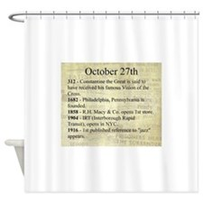 October 27th Shower Curtain
