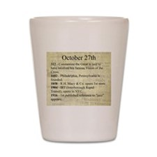 October 27th Shot Glass