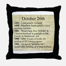 October 26th Throw Pillow