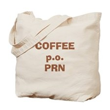 Coffee p.o. PRN Tote Bag