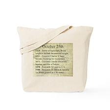 October 25th Tote Bag