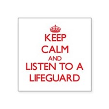 Keep Calm and Listen to a Lifeguard Sticker