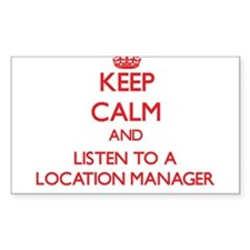 Keep Calm and Listen to a Location Manager Decal