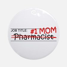 Job Mom Pharmacist Ornament (Round)