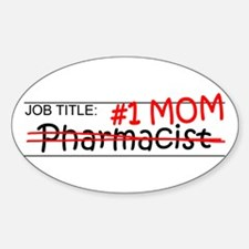 Job Mom Pharmacist Sticker (Oval)