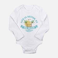 Life's Better At The B Long Sleeve Infant Bodysuit
