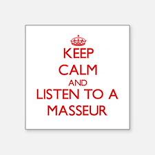 Keep Calm and Listen to a Masseur Sticker
