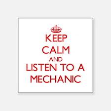 Keep Calm and Listen to a Mechanic Sticker