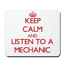 Keep Calm and Listen to a Mechanic Mousepad