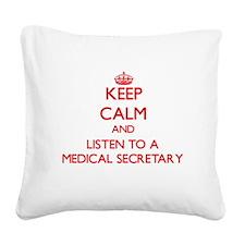 Keep Calm and Listen to a Medical Secretary Square