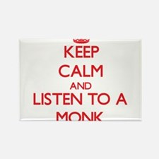 Keep Calm and Listen to a Monk Magnets