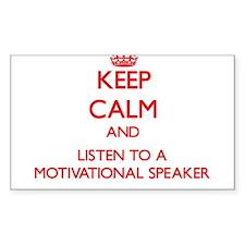 Keep Calm and Listen to a Motivational Speaker Sti
