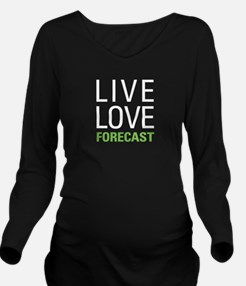 Live Love Forecast Long Sleeve Maternity T-Shirt