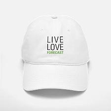 Live Love Forecast Baseball Baseball Cap