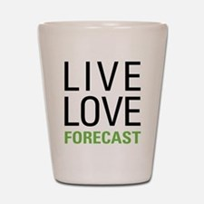 Live Love Forecast Shot Glass