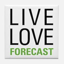 Live Love Forecast Tile Coaster