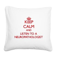 Keep Calm and Listen to a Neuropathologist Square